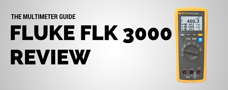 fluke-flk-3000-review