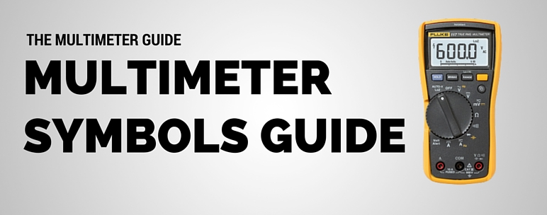 Multimeter Dial Symbols : Multimeter symbols what do they mean the guide